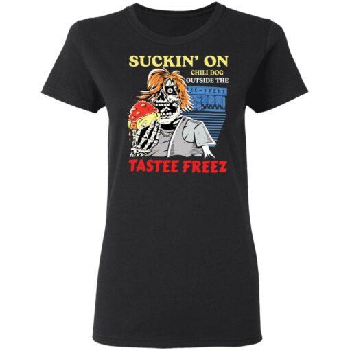 Suckin' on chili dog outside the tastee freez shirt $19.95 redirect03232021050338 2