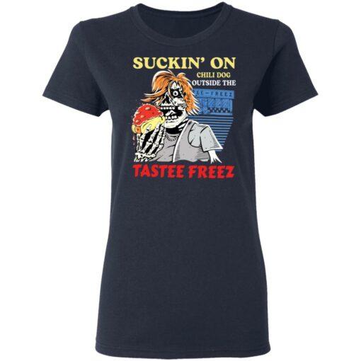 Suckin' on chili dog outside the tastee freez shirt $19.95 redirect03232021050338 3