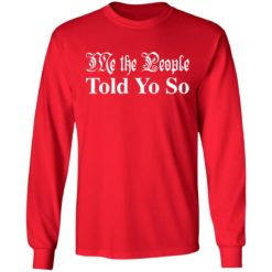 Me the people told you so shirt $19.95 redirect03292021050346 5