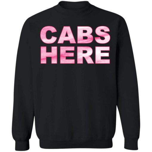 Cabs here shirt $19.95 redirect03302021000303 8