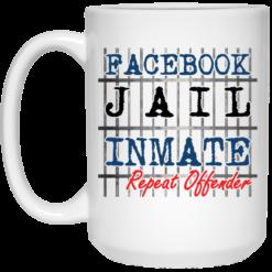 Facebook jail inmate repeat offender mug $14.95 redirect03302021040345 1