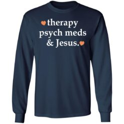 Therapy psych meds and Jesus shirt $19.95 redirect03302021230302 5