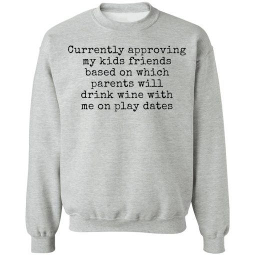 Currently approving kids friends base on which parents shirt $19.95 redirect03302021230359 8