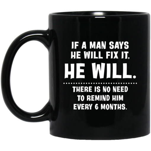 If a man says he will fix it he will mug $16.95 redirect04012021000413