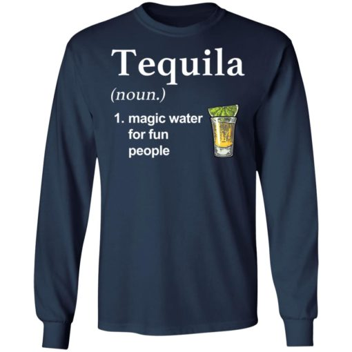 Tequila noun magic water for fun people shirt $19.95 redirect04022021220451 5
