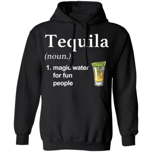 Tequila noun magic water for fun people shirt $19.95 redirect04022021220451 6
