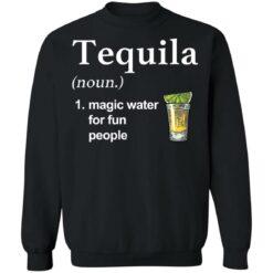 Tequila noun magic water for fun people shirt $19.95 redirect04022021220451 8