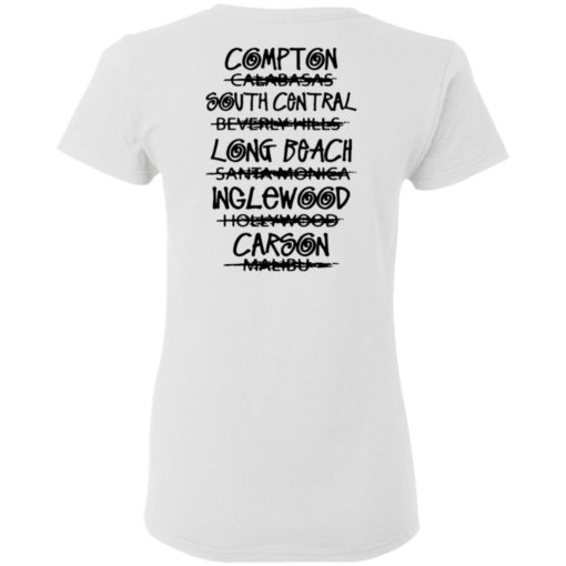 The real Los Angeles Compton south central shirt $25.95 redirect04022021230459 5