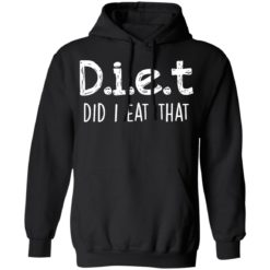 Diet did I eat that shirt $19.95 redirect04042021230442 6