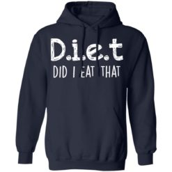 Diet did I eat that shirt $19.95 redirect04042021230442 7