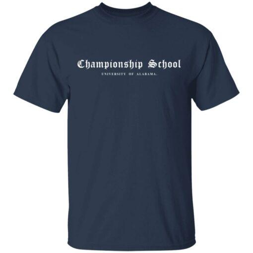 Championship School University of Alabama shirt $19.95 redirect04052021000400 1