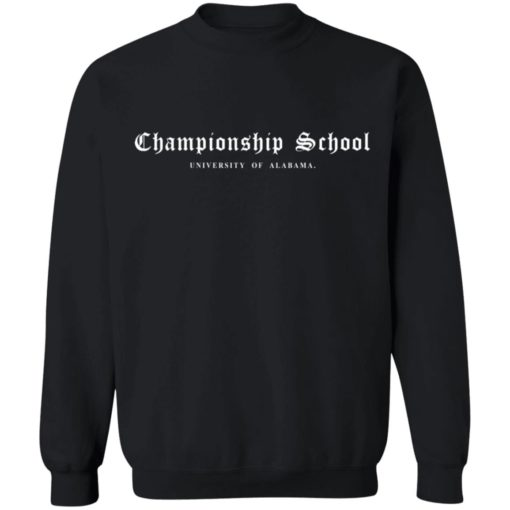 Championship School University of Alabama shirt $19.95 redirect04052021000400 9