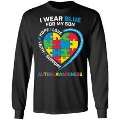 I wear blue for my son love hope faith support autism awareness shirt $19.95 redirect04052021040431 4