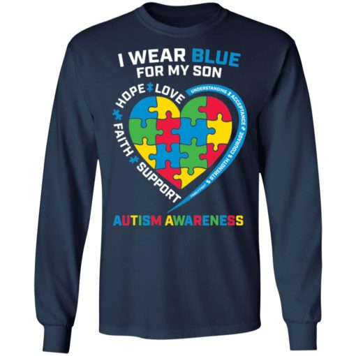 I wear blue for my son love hope faith support autism awareness shirt $19.95 redirect04052021040431 5