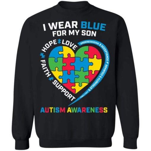 I wear blue for my son love hope faith support autism awareness shirt $19.95 redirect04052021040431 8