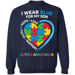 I wear blue for my son love hope faith support autism awareness shirt $19.95 redirect04052021040431 9