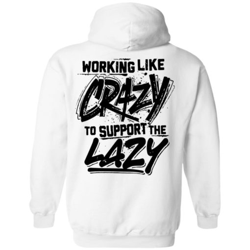 Front side working like crazy to support the lazy shirt $25.95 redirect04072021230455 7