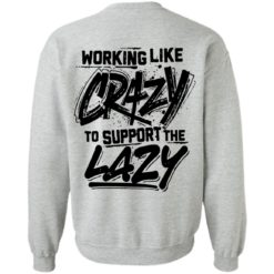 Front side working like crazy to support the lazy shirt $25.95 redirect04072021230455 8