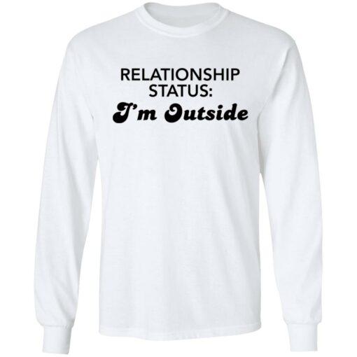 Relationship status I'm outside shirt $19.95 redirect04082021230424 5