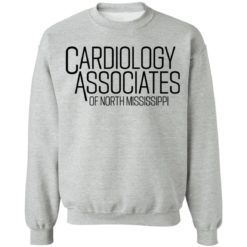 Cardiology associates of north Mississippi shirt $19.95 redirect04092021000452 8