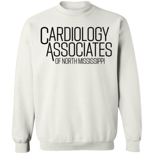 Cardiology associates of north Mississippi shirt $19.95 redirect04092021000452 9