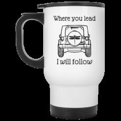 Jeep where you lead i will follow mug $14.95 redirect04122021000406 1