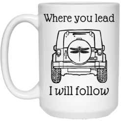 Jeep where you lead i will follow mug $14.95 redirect04122021000406 2