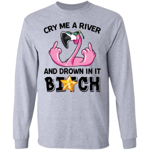 Flamingo cry me a river and brown in it bitch shirt $19.95 redirect04122021030414 4