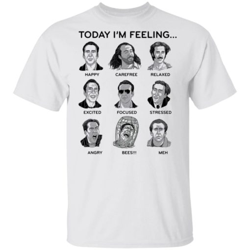 Nicolas cage today i'm feeling shirt $19.95 redirect04122021040441