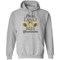 Proud dad of a class of 2021 graduate shirt $19.95 redirect04132021060410 6