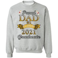 Proud dad of a class of 2021 graduate shirt $19.95 redirect04132021060410 8