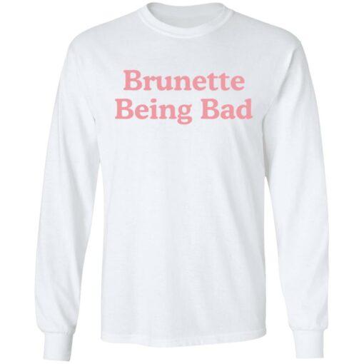 Brunette being bad shirt $19.95 redirect04132021230408 5