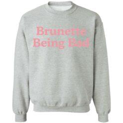 Brunette being bad shirt $19.95 redirect04132021230408 8