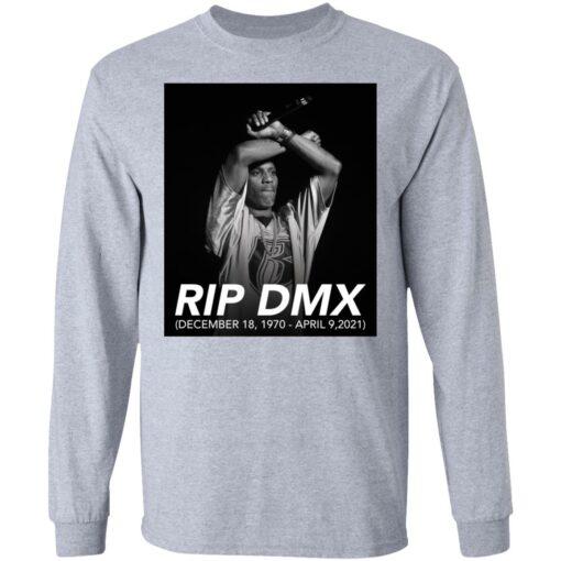 Rip DMX December 18 1970 April 9 2021 shirt $19.95 redirect04142021000433 4