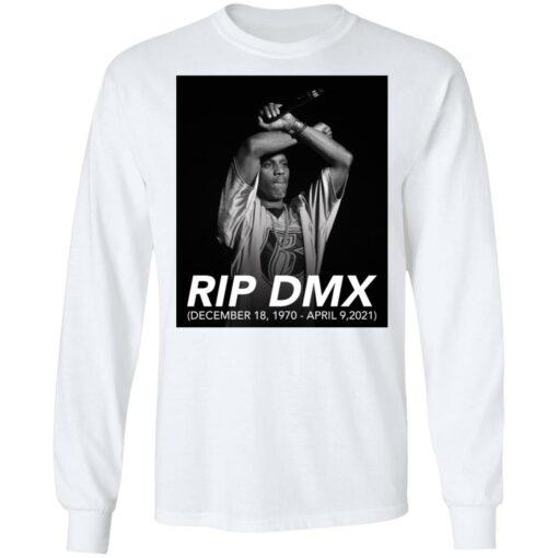 Rip DMX December 18 1970 April 9 2021 shirt $19.95 redirect04142021000433 5