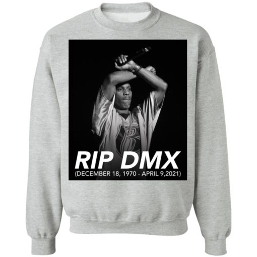 Rip DMX December 18 1970 April 9 2021 shirt $19.95 redirect04142021000433 8