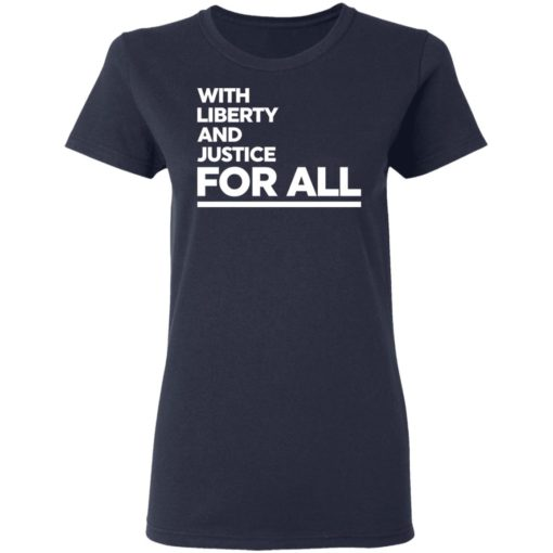 With liberty and justice for all shirt $19.95 redirect04142021020412 3