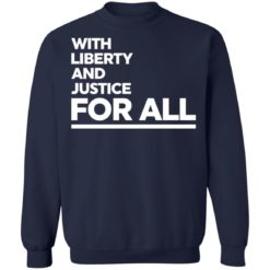 With liberty and justice for all shirt $19.95 redirect04142021020412 9