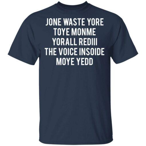 Jone waste your time shirt $19.95 redirect04152021230431 1