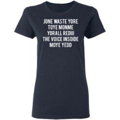 Jone waste your time shirt $19.95 redirect04152021230431 3