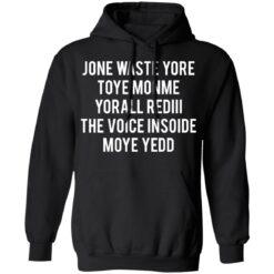 Jone waste your time shirt $19.95 redirect04152021230431 6