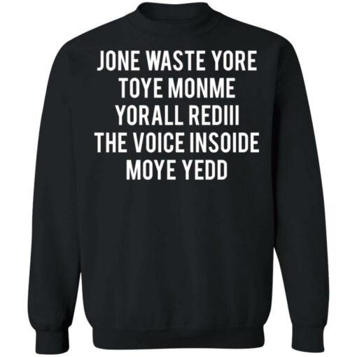 Jone waste your time shirt $19.95 redirect04152021230431 8