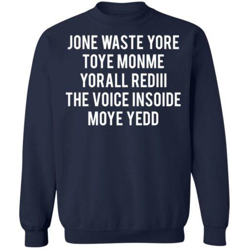 Jone waste your time shirt $19.95 redirect04152021230431 9