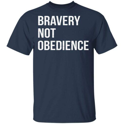 Bravery not obedience shirt $19.95 redirect04152021230455 1