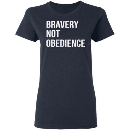 Bravery not obedience shirt $19.95 redirect04152021230455 3