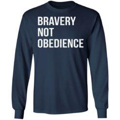 Bravery not obedience shirt $19.95 redirect04152021230455 5