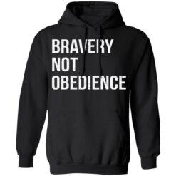 Bravery not obedience shirt $19.95 redirect04152021230455 6