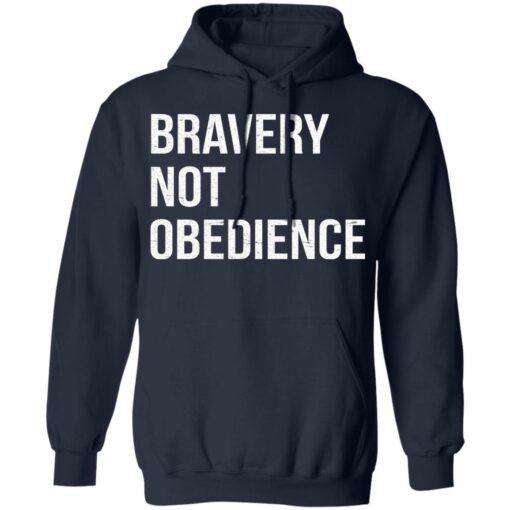 Bravery not obedience shirt $19.95 redirect04152021230455 7