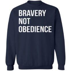 Bravery not obedience shirt $19.95 redirect04152021230455 9