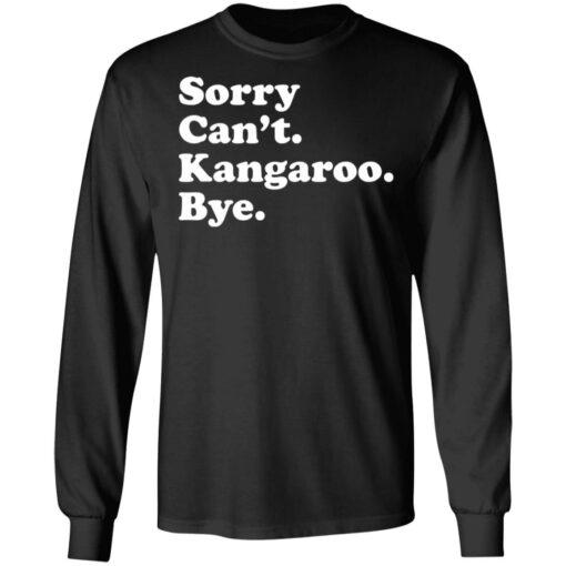 Sorry can't kangaroo bye shirt $19.95 redirect04182021220451 4